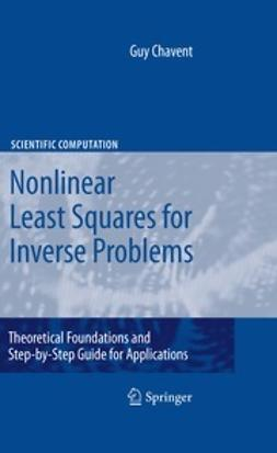 Chavent, Guy - Nonlinear Least Squares for Inverse Problems, ebook