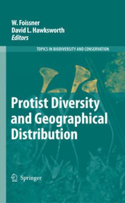Foissner, W. - Protist Diversity and Geographical Distribution, e-kirja