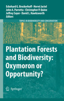 Brockerhoff, Eckehard G. - Plantation Forests and Biodiversity: Oxymoron or Opportunity?, ebook