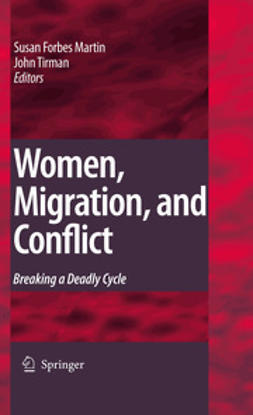 Martin, Susan Forbes - Women, Migration, and Conflict, ebook