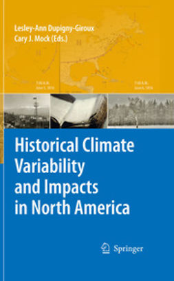Dupigny-Giroux, Lesley-Ann - Historical Climate Variability and Impacts in North America, e-kirja