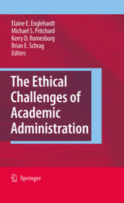 Englehardt, Elaine E. - The Ethical Challenges of Academic Administration, ebook
