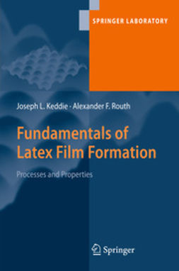 Keddie, Joseph L. - Fundamentals of Latex Film Formation, ebook
