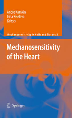 Kamkin, Andre - Mechanosensitivity of the Heart, e-bok