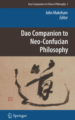 Makeham, John - Dao Companion to Neo-Confucian Philosophy, ebook
