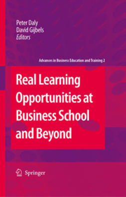 Daly, Peter - Real Learning Opportunities at Business School and Beyond, e-bok