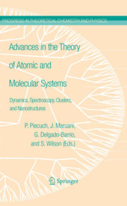 Piecuch, Piotr - Advances in the Theory of Atomic and Molecular Systems, e-bok