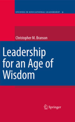 Branson, Chris - Leadership for an Age of Wisdom, ebook