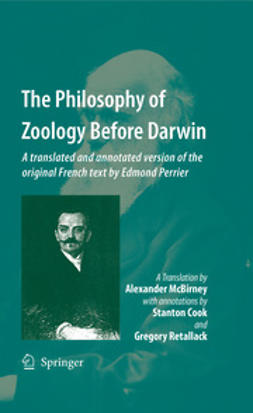 McBirney, Alexander - The Philosophy of Zoology Before Darwin, e-bok