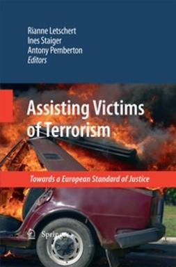 Letschert, Rianne - Assisting Victims of Terrorism, ebook