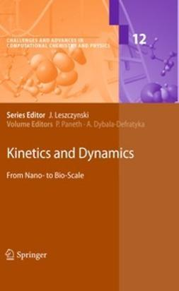 Paneth, Piotr - Kinetics and Dynamics, ebook