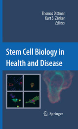 Dittmar, Thomas - Stem Cell Biology in Health and Disease, ebook