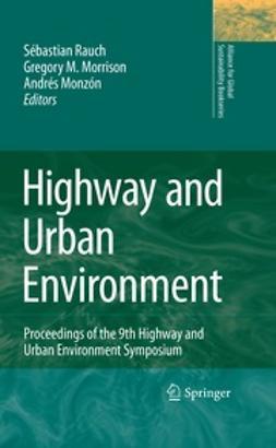 Rauch, S. - Highway and Urban Environment, e-bok