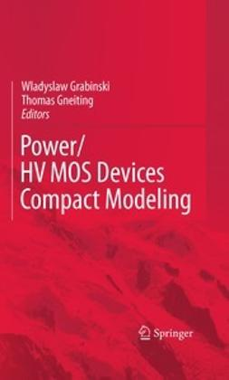 Grabinski, Wladyslaw - POWER/HVMOS Devices Compact Modeling, ebook