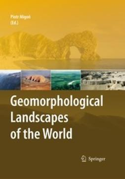 Migon, Piotr - Geomorphological Landscapes of the World, ebook