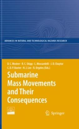 Mosher, David C. - Submarine Mass Movements and Their Consequences, ebook