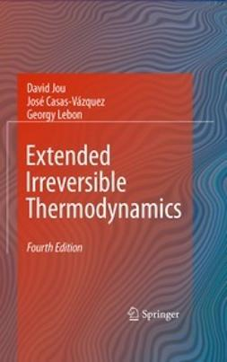 Jou, David - Extended Irreversible Thermodynamics, e-bok