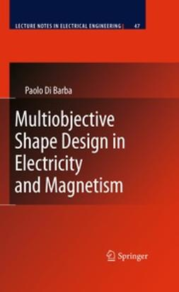 Barba, Paolo Di - Multiobjective Shape Design in Electricity and Magnetism, ebook