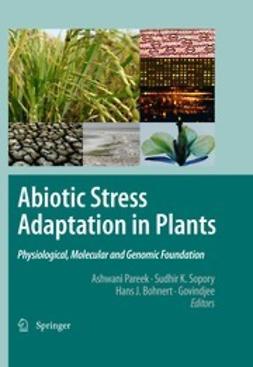 Pareek, Ashwani - Abiotic Stress Adaptation in Plants, e-kirja