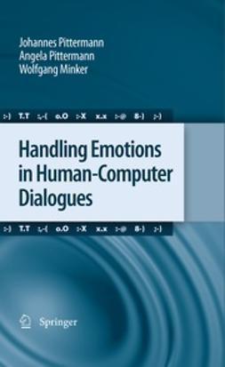 Pittermann, Johannes - Handling Emotions in Human-Computer Dialogues, ebook
