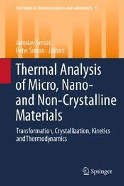 Šesták, Jaroslav - Thermal analysis of Micro, Nano- and Non-Crystalline Materials, ebook