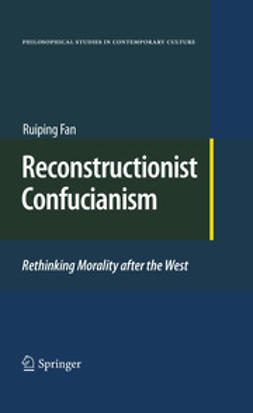 Fan, Ruiping - Reconstructionist Confucianism, ebook