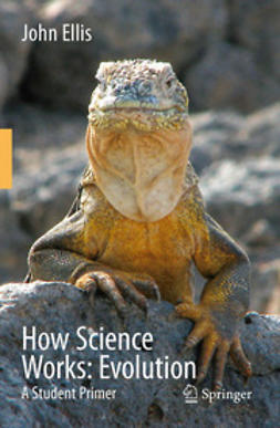 Ellis, R. John - How Science Works: Evolution, ebook