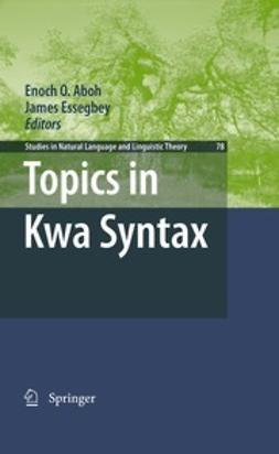 Aboh, Enoch O. - Topics in Kwa Syntax, ebook