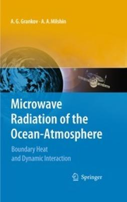 Grankov, Alexander - Microwave Radiation of the Ocean-Atmosphere, ebook