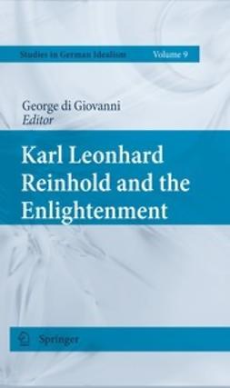 Giovanni, George - Karl Leonhard Reinhold and the Enlightenment, ebook