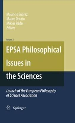 Suárez, Mauricio - EPSA Philosophical Issues in the Sciences, ebook