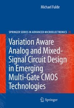 Fulde, Michael - Variation Aware Analog and Mixed-Signal Circuit Design in Emerging Multi-Gate CMOS Technologies, ebook