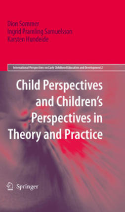 Sommer, Dion - Child Perspectives and Children¿s Perspectives in Theory and Practice, ebook