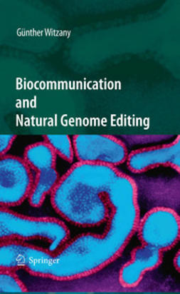 Witzany, Günther - Biocommunication and Natural Genome Editing, ebook