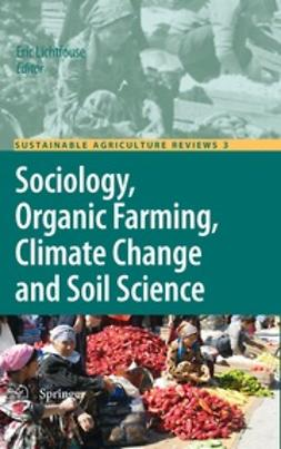 Lichtfouse, Eric - Sociology, Organic Farming, Climate Change and Soil Science, ebook