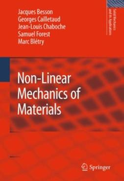 Besson, Jacques - Non-Linear Mechanics of Materials, ebook