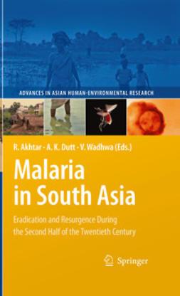 Akhtar, Rais - Malaria in South Asia, ebook