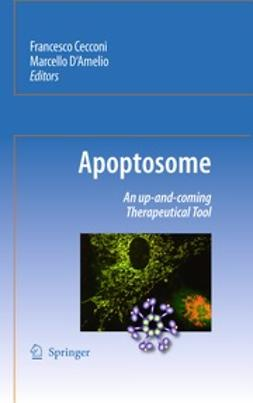 Cecconi, Francesco - Apoptosome, ebook