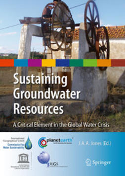 Jones, J. Anthony A. - Sustaining Groundwater Resources, ebook