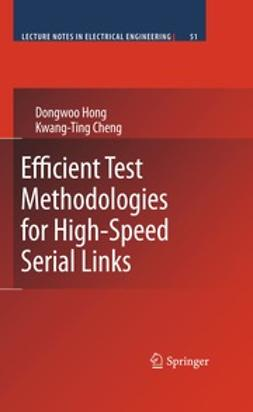 Hong, Dongwoo - Efficient Test Methodologies for High-Speed Serial Links, ebook
