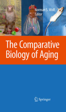 Wolf, Norman S. - The Comparative Biology of Aging, ebook
