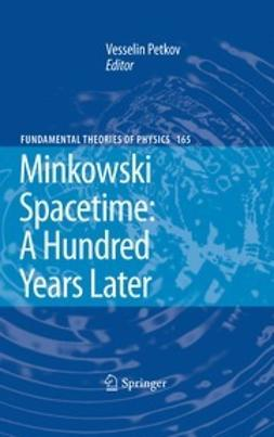Petkov, Vesselin - Minkowski Spacetime: A Hundred Years Later, e-bok