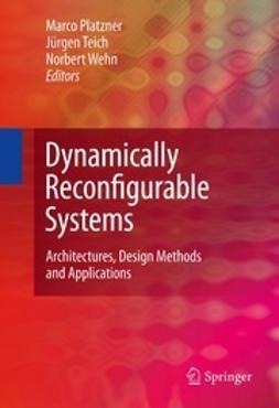 Platzner, Marco - Dynamically Reconfigurable Systems, ebook