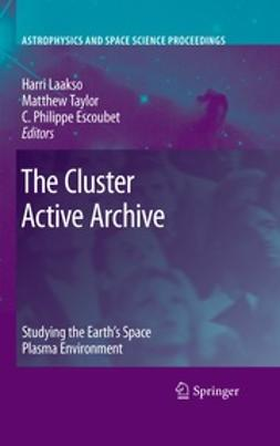 Laakso, Harri - The Cluster Active Archive, e-bok