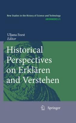 Feest, Uljana - Historical Perspectives on Erklären and Verstehen, e-bok