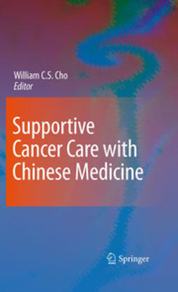 Cho, William C.S. - Supportive Cancer Care with Chinese Medicine, ebook