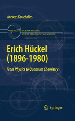 Karachalios, Andreas - Erich Hückel (1896-1980), e-bok