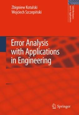 Kotulski, Zbigniew A. - Error Analysis with Applications in Engineering, ebook