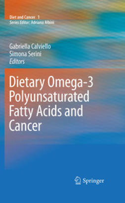 Calviello, Gabriella - Dietary Omega-3 Polyunsaturated Fatty Acids and Cancer, ebook