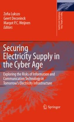 Lukszo, Zofia - Securing Electricity Supply in the Cyber Age, ebook